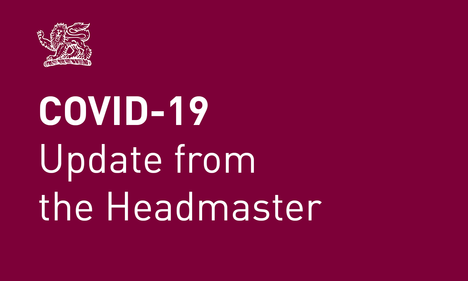 COVID-19 update from the Headmaster