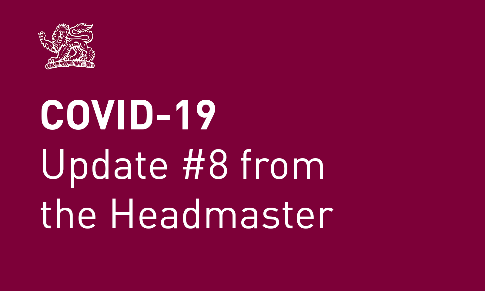 Coronavirus (COVID-19) update #8 from the Headmaster