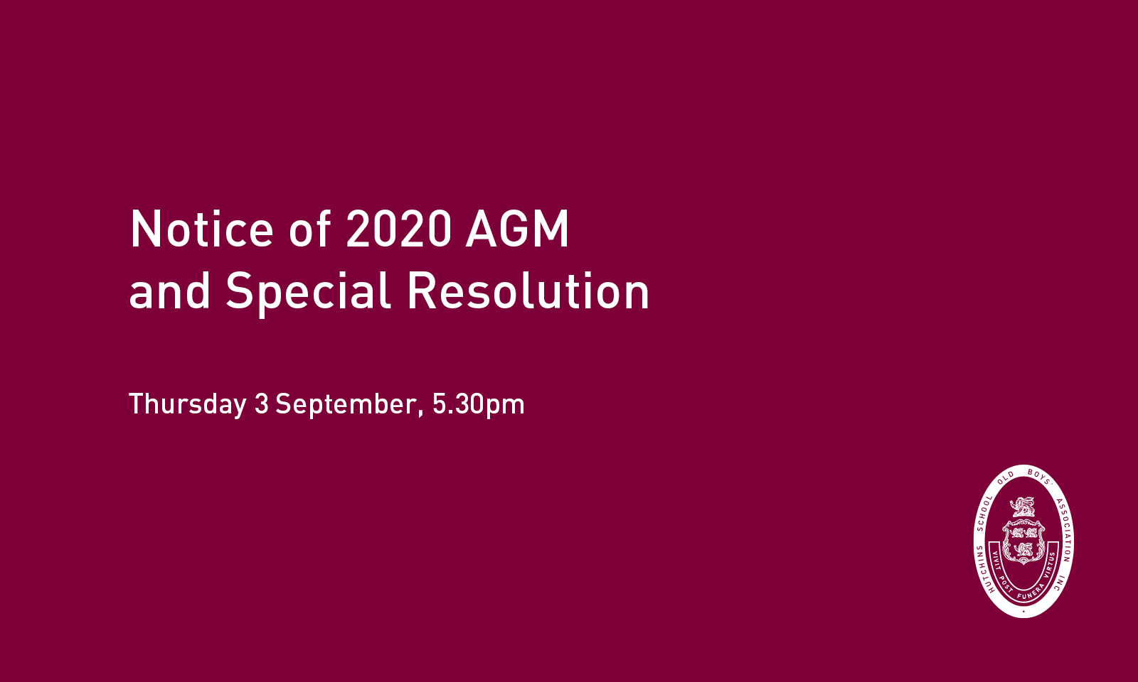 HSOBA Noitce of AGM and Special Resolution, 5.30pm, Thursday 3 September 2020