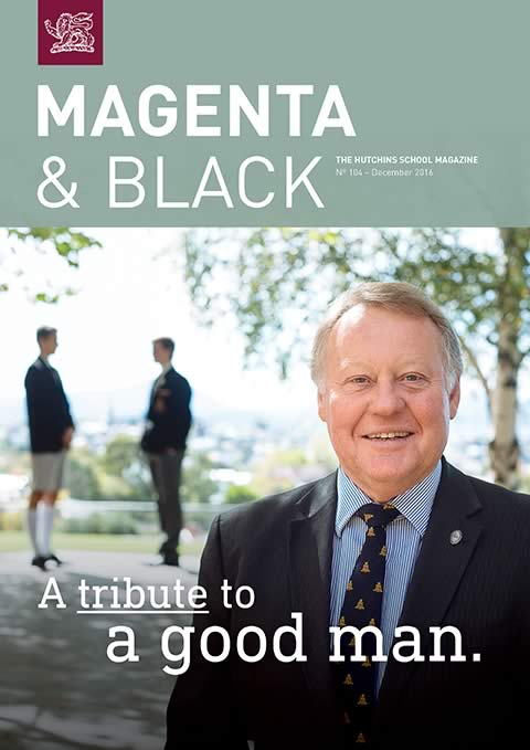 The Hutchins School Magenta & Black No.104 December 2016